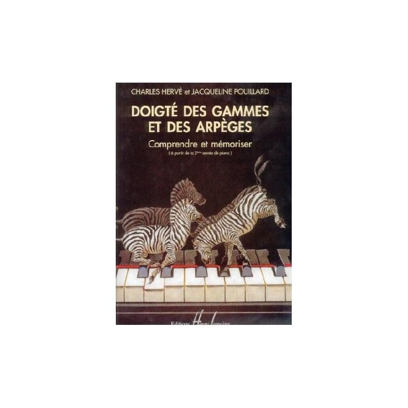 Doigté des gammes et arpèges - piano - HERVE Charles / POUILLARD Jacqueline