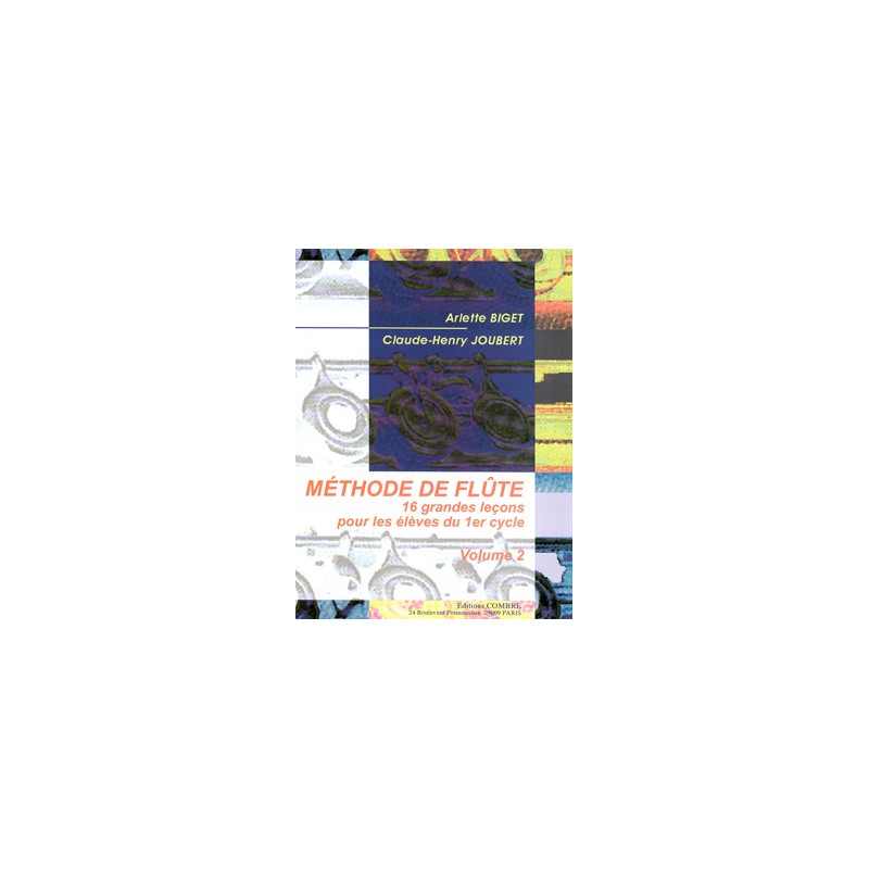 Méthode de flûte Vol.2  - Biget Arlette, Joubert Claude-Henry