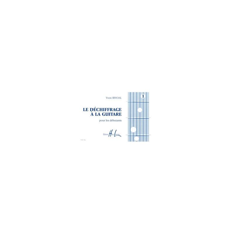 Méthode RIVOAL Yvon Déchiffrage à la guitare Vol.1 - guitare