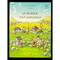 Jollet La musique tout simplement V1 - 1er cycle 1ère année - Livre professeur